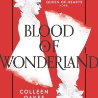 The Queen of Hearts Saga by Colleen Oakes