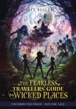 The Fearless Traveler's Guide to Wicked Places