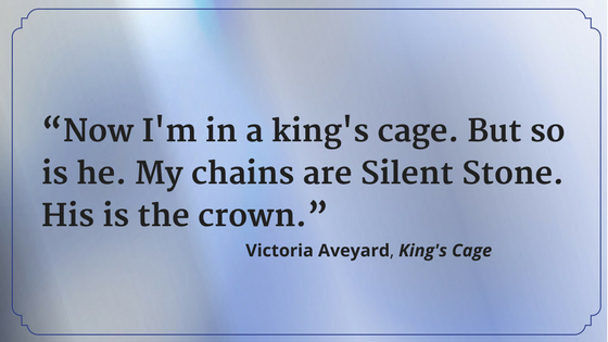 """Now I'm in a king's cage. But so is he. My chains are Silent Stone. His is the crown."""