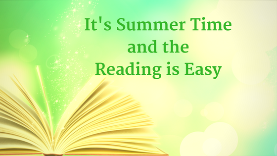 Summer Time and the Reading is Easy
