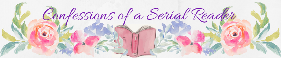 Confessions of a Serial Reader