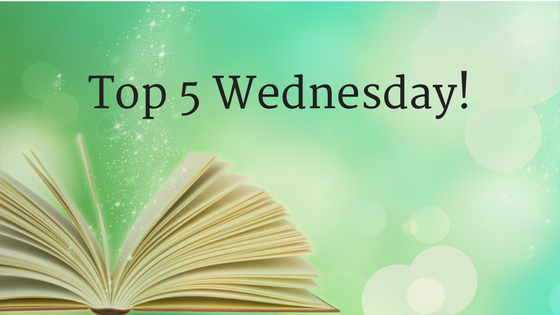 Top 5 Wednesday!