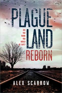 Plague Land Reborn