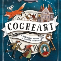 The Cogheart Adventures #1