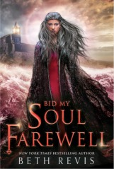 Bid My Soul Farwell