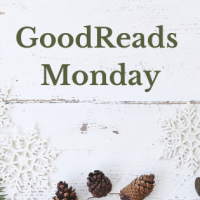 GoodReads Monday!